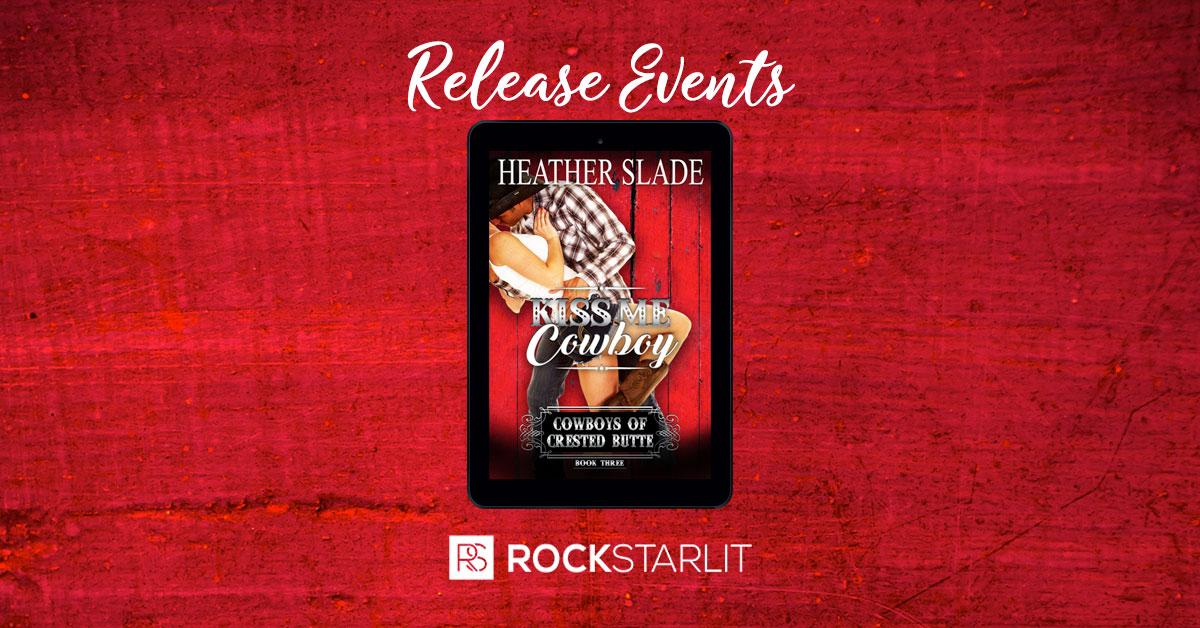 Heather Slade – Kiss Me Cowboy
