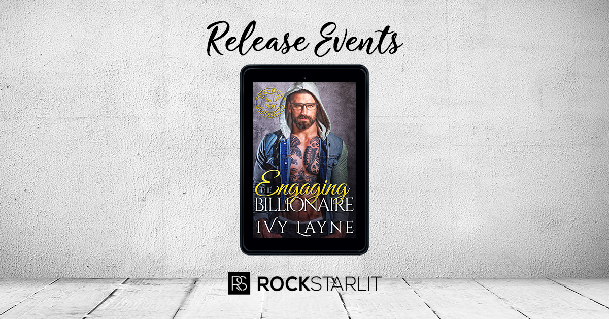 Ivy Layne – Engaging the Billionaire