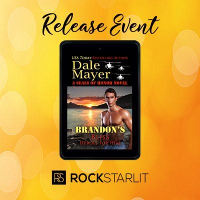 Dale Mayer – Brandon's Bliss: A SEALs of Honor World Novel