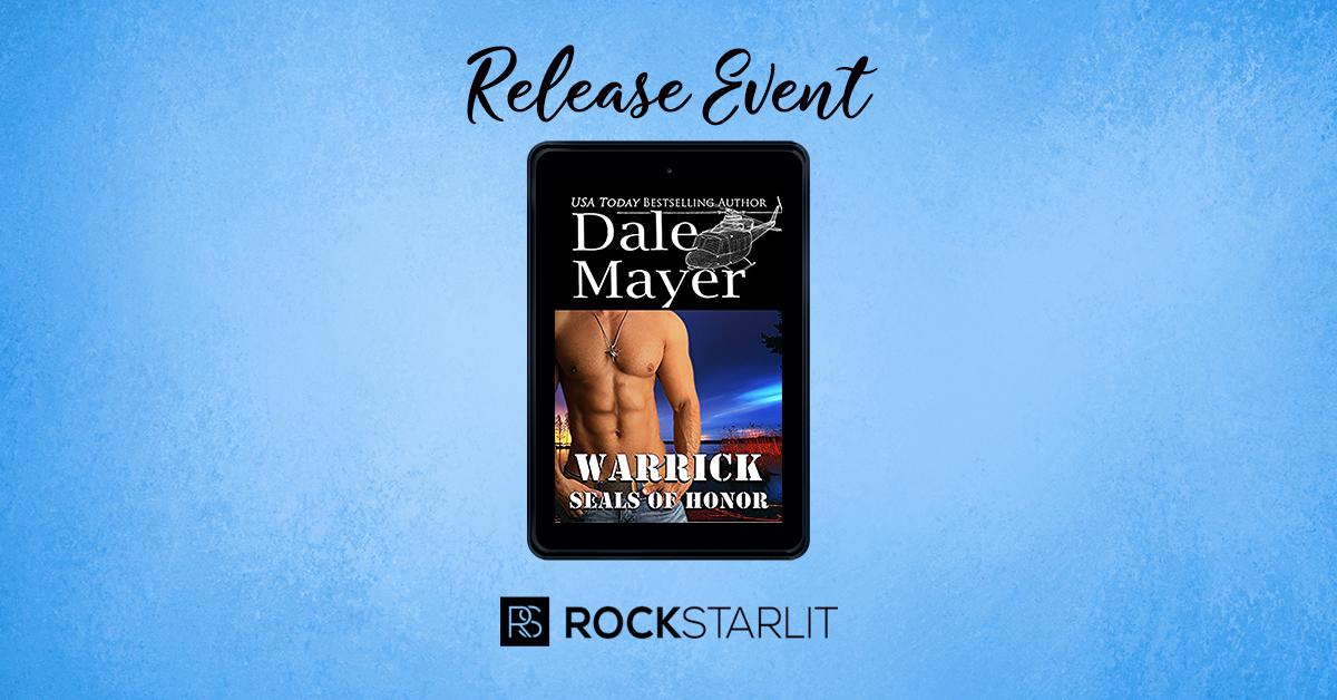 Dale Mayer – SEALs of Honor: Warrick
